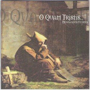 """Image for '""""O Quam Tristis…""""'"""
