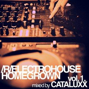 Bild för 'r/electrohouse homegrown: vol. 1, mixed by CATALUXX'