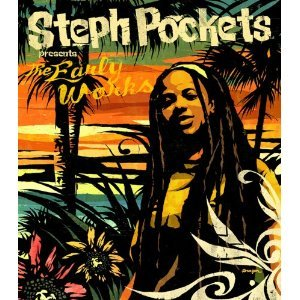 Image for 'Steph Pockets Presents The Early Works'