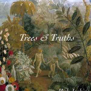 Image for 'Trees & Truths'