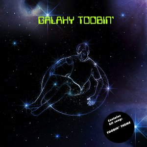 Image for 'Galaxy Toobin''