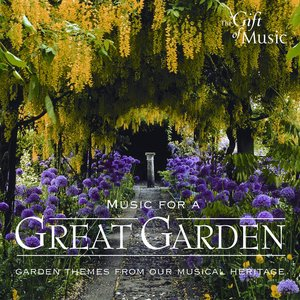 Image for 'Music for A Great Garden'