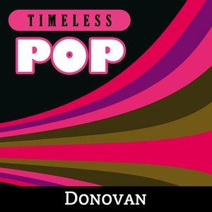 Image for 'Timeless Pop: Donovan'
