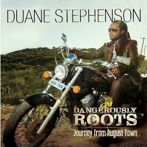 Image for 'Dangerously Roots - Journey From August Town'
