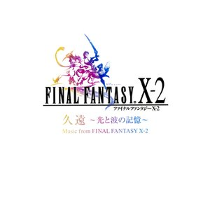 Imagen de 'Eternity (Memory of Light and Waves): Music From Final Fantasy X-2'