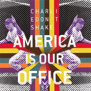 Image for 'The America Is Our Office EP'