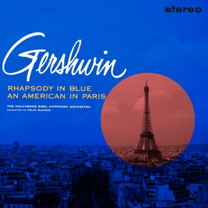 Image for 'Gershwin: Rhapsody In Blue / An American In Paris (Remastered)'