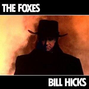 "Image for 'The Foxes - ""Bill Hicks"" single'"