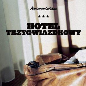 Image for 'Hotel Trzygwiazdkowy'