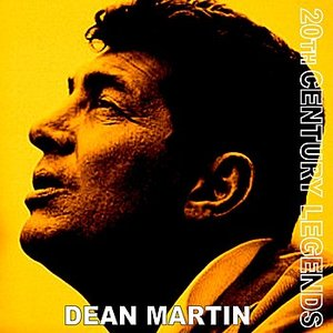 Image for '20th Century Legends - Dean Martin'
