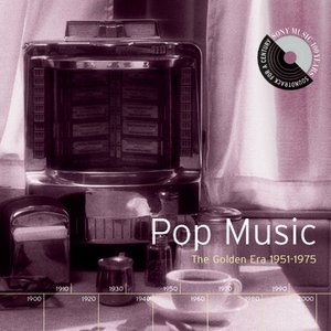 Image for 'Pop Music: The Golden Era 1951-1975'