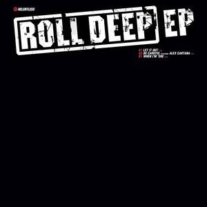 Image for 'Roll Deep EP'