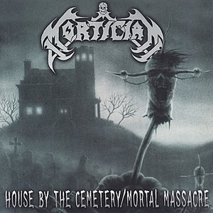 Immagine per 'House By the Cemetary / Mortal Massacre'