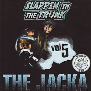 Image for 'Slappin' In The Trunk Volume 5 With The Jacka'