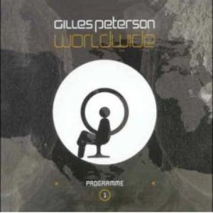 Image for 'Gilles Peterson: Worldwide Programme 1 (disc 1 - AM)'