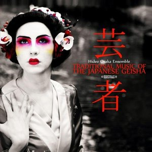 Image for 'Traditional Music Of The Japanese Geisha'