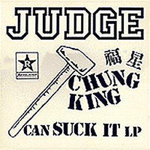 Image for 'Chung King Can Suck It'