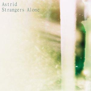 Image for 'Strangers Alone [Single]'