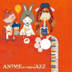 Bild für 'ANIME meets JAZZ 〜Cheerful Songs〜'