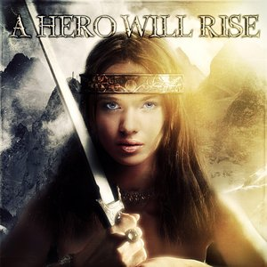 Image for 'A Hero Will Rise'