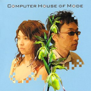 Image for 'Computer House Of Mode'