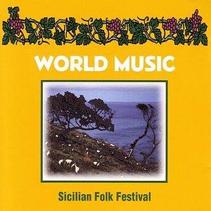 Image for 'World Music : Sicilian Folk Festival'