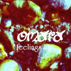 Image for '[omaramusic001] omara - feelings ep'