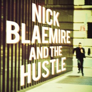 Image for 'Nick Blaemire and the Hustle'