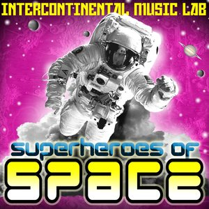 Image for 'Superheroes Of Space'