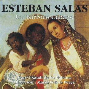 Image for 'Esteban Salas, Un Barroco Cubano'
