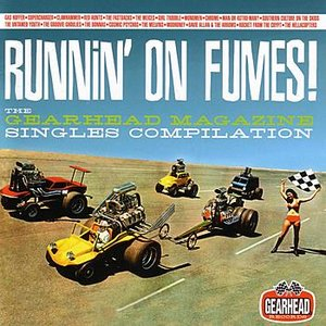Image for 'Runnin' on Fumes: the Gearhead Magazine Singles Compilation'