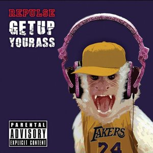 Image for 'Get Up Your Ass'