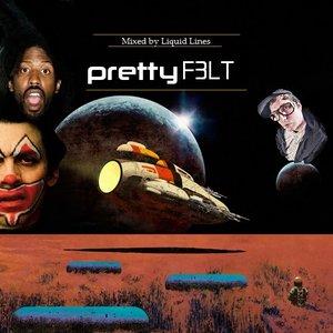 Bild för 'Pretty F3lt'