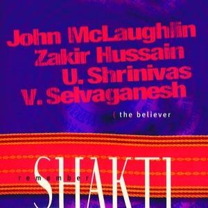 Image for 'Remember Shakti The Believer'