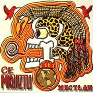 Image for 'Ce Miquiztli'