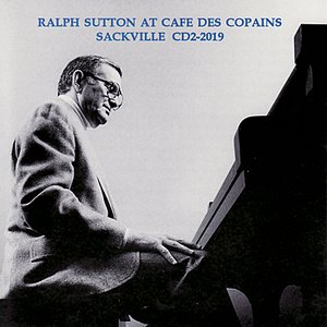 Image for 'Ralph Sutton at Cafe Des Copains'