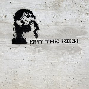 Image for 'Eat the rich'