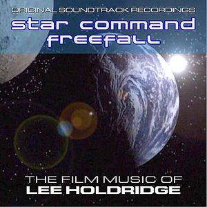 Image for 'Star Command/FreeFall - The Film Music of Lee Holdridge'