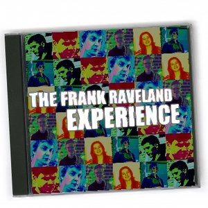 Image for 'The Frank Raveland Experience'
