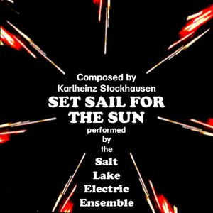 Immagine per 'Karlheinz Stockhausen: Set Sail for the Sun'