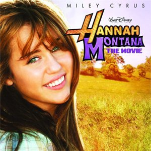 Image for 'Hannah Montana: The Movie (Original Motion Picture Soundtrack)'