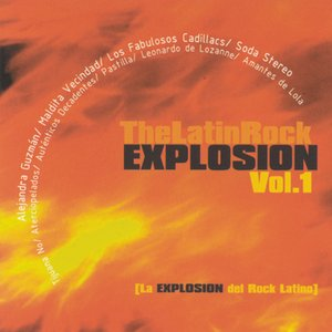 Image for 'The Latin Rock Explosion Vol. 1'