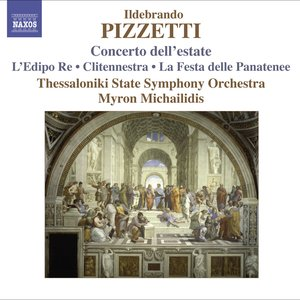 Image for 'Pizzetti, I.: Concerto Dell'Estate / La Festa Delle Panatenee'