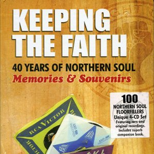 Image for 'Keeping The Faith: 40 Years Of Northern Soul: Memories & Souvenirs'