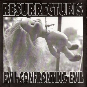Image for 'Evil Confronting Evil'