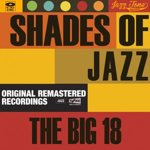Image for 'Shades of Jazz (The Big 18)'