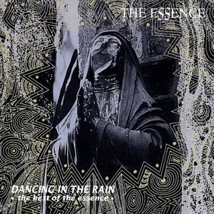 Image for 'Dancing in the Rain: The Best of the Essence'