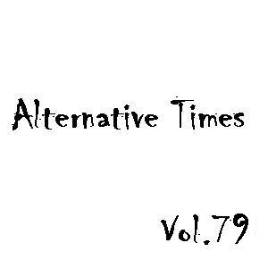 Image for 'Alternative Times, Volume 79'