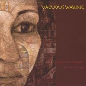 Immagine per 'Vacuous Waxing'