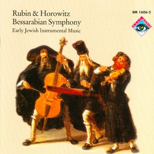 Image for 'Bessarabian Symphony: Early Jewish Instrumental Music'